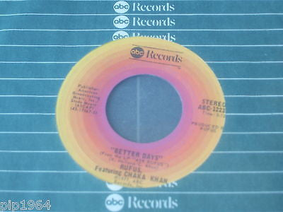 "ruus feat chaka khan  better days 1977 usa abc label 7""  abc 12239 excellent"