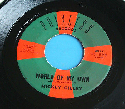 "mickey gilley world of my own  usa princess  label 7"" vinyl  45   4015   ex"