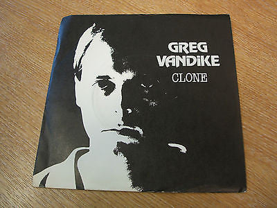 "greg vandike  clone 1979 uk united artists  label  7"" vinyl 45 synth experiment"