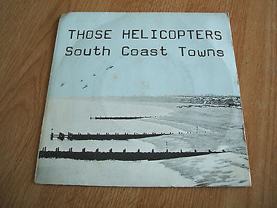 "those helicopters south coast towns 1979 uk  7"" vinyl 45 rare newave  punk kbd"