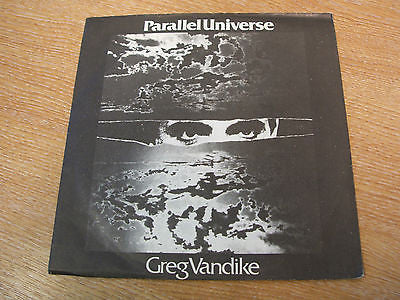 "greg vandike parallel universe 1980 uk korova label  issue  vinyl 7"" 45  synth"