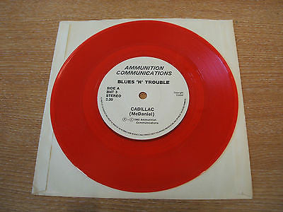 "blues n trouble cadillac  1985   uk 7"" vinyl 45  electric blues red vinyl issue"