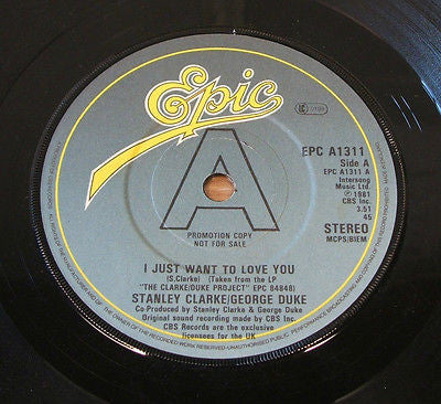 "stanley clarke george duke i just want to love you  uk promo vinyl 7 "" 45   ex"