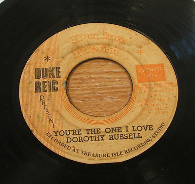 "dorothy russell you're the one i love 1973 jamaican  label 7"" vinyl 45 duke reid"