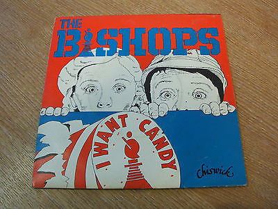 "the bishops i want candy 1978 uk chiswick label  vinyl 7"" 45  nr mint garage"