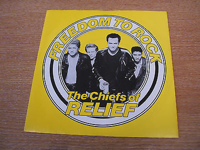 "the chiefs or relief  freedon to rock  1985  uk issue 7"" vinyl 45"