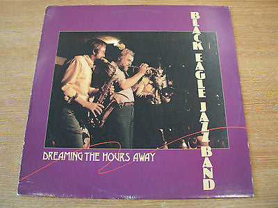 black eagle jazz band   dreaming the hours away    usa issue vinyl lp  mint-