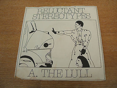 reluctant stereotypes  the lull 1979 uk oval label vinyl 45 oval 1013 newave