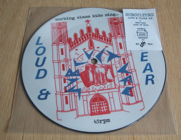 "subculture  loud & clear picture disc 7 "" vinyl ep street punk oi uk82   ltd ed"