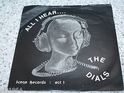 "dials   all i hear  1979 original scene records 7"" vinyl act 1 excellent"