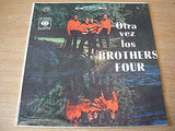 otra vez los brothers four south  american / colombian pressing  vinyl lp