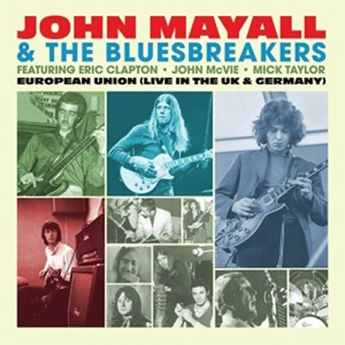 EUROPEAN UNION (LIVE IN THE UK & GERMANY) JOHN MAYALL & THE BLUESBREAKERS CD
