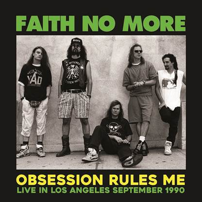 FAITH NO MORE  OBSESSION RULES ME: LIVE IN LOS ANGELES SEPTEMBER 1990 - FM BROADCAST vinyl lp MIND759