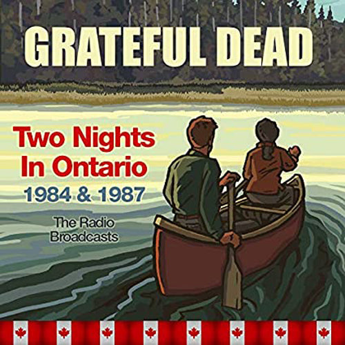 TWO NIGHTS IN ONTARIO 1984 & 1987 THE RADIO BROADCASTS GRATEFUL DEAD cd x 4