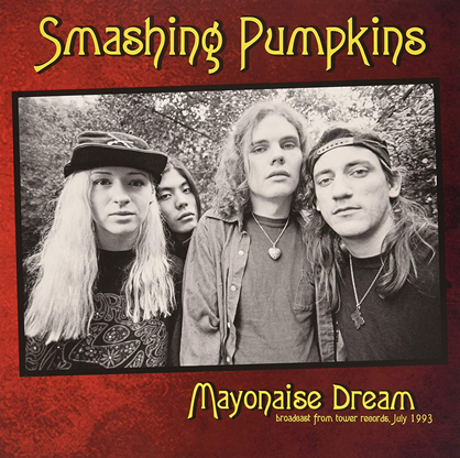 SMASHING PUMPKINS - Mayonaise Dream - Broadcast COMPACT DISC