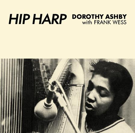DOROTHY ASHBY with FRANK WESS – Hip Harp clear vinyl lp reissue LTD / 300