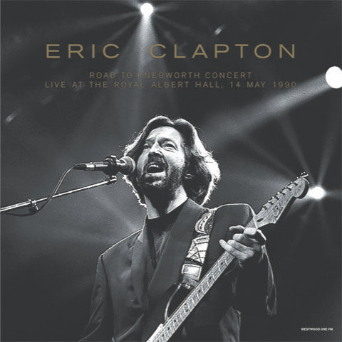 ERIC CLAPTON - Westwood One Road to Knebworth - Concert Live at the Royal Albert Hall, 14 May, 1990  2 x vinyl lp