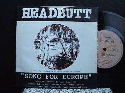 "headbutt song for europe pigboy records 7"" ex pig 09"