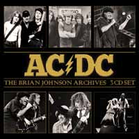 THE BRIAN JOHNSON ARCHIVES (3CD)  by AC/DC  Compact Disc - 3 CD Box Set  BSCD6099