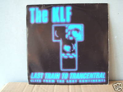 the klf last train to tranceentral 1991 uk klf comm 7""