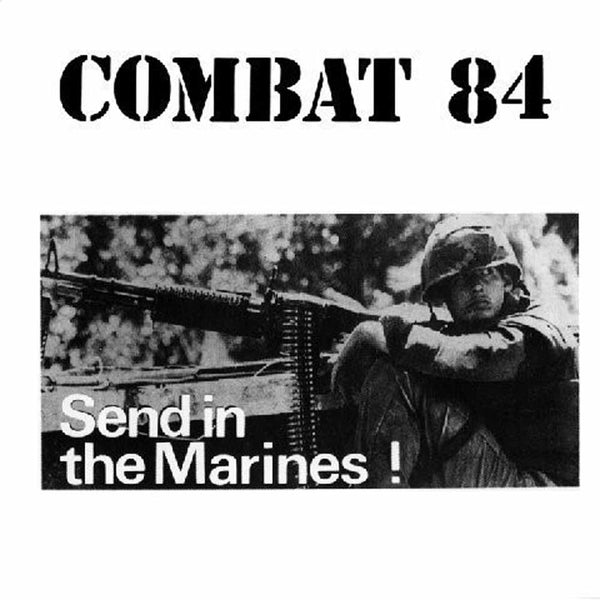 SEND IN THE MARINES (LTD COLOURED VINYL) by COMBAT 84 Vinyl LP CRLP001