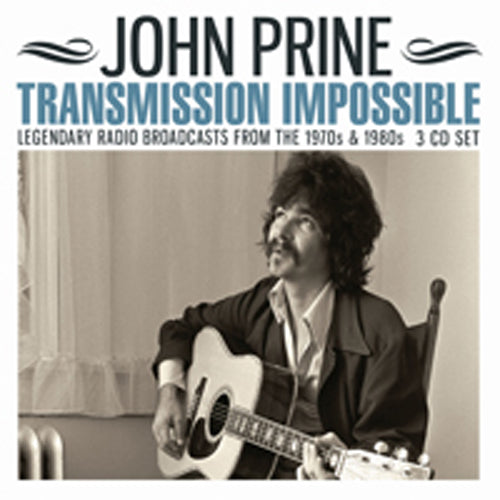 TRANSMISSION IMPOSSIBLE (3CD)  by JOHN PRINE  Compact Disc - 3 CD Box Set  ETTB123   pre order