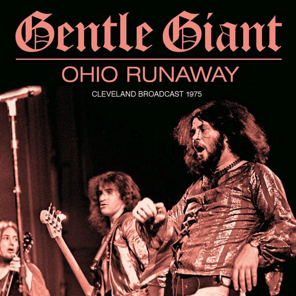 OHIO RUNAWAY by GENTLE GIANT Compact Disc  GSF061