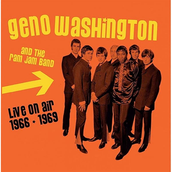 LIVE ON AIR 1966 - 1969 by GENO WASHINGTON & THE RAM JAM BAND Compact Disc  LCCD5049