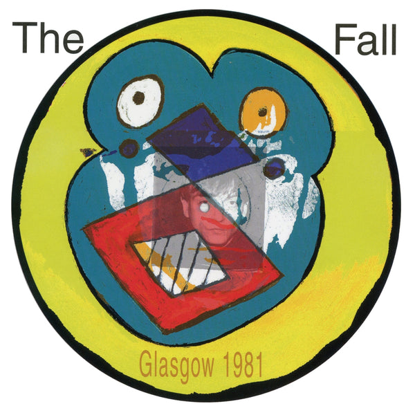 LIVE FROM THE VAULTS - GLASGOW 1981 by FALL, THE Vinyl LP  LETV578LP
