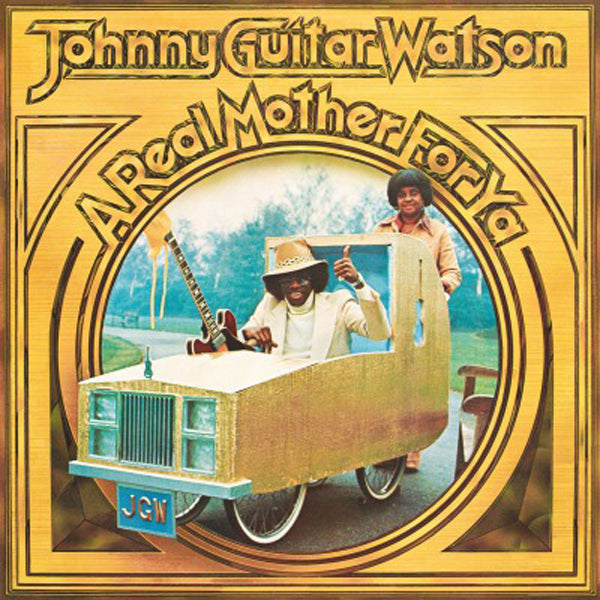 A REAL MOTHER FOR YA (COLOURED) by JOHNNY GUITAR WATSON Vinyl LP  MOVLP2767C
