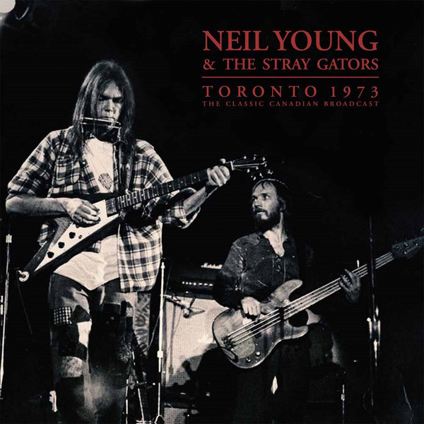 TORONTO 1973  by NEIL YOUNG & THE STRAY GATORS  Vinyl Double Album  PARA168LP