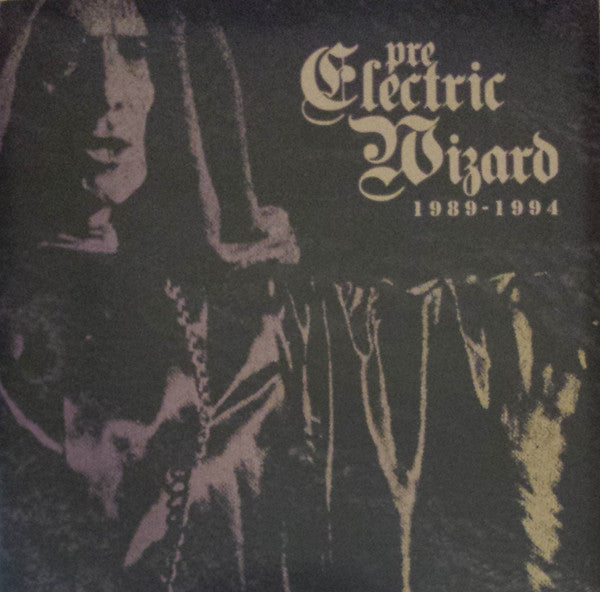 PRE-ELECTRIC WIZARD 1989-1994  by ELECTRIC WIZARD  Compact Disc  RISECD070