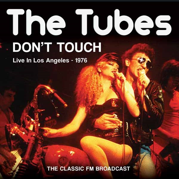 DONT TOUCH  by TUBES, THE  Compact Disc  SON0303