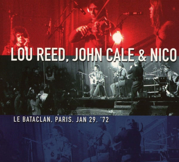 LE BATACLAN, PARIS, JAN 29, '72  by LOU REED, JOHN CALE & NICO  Compact Disc Double  SPYCD3003