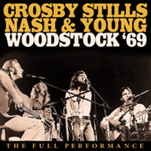 WOODSTOCK '69 by CROSBY, STILLS, NASH & YOUNG Compact Disc UNCD027