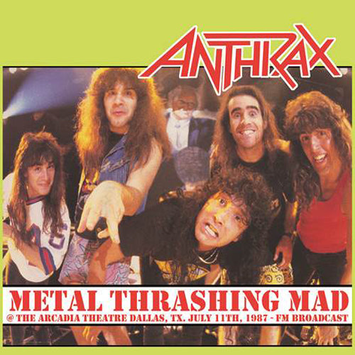 ANTHRAX METAL THRASHING MAD ARCADIA THEATER DALLAS JULY 11th 1987 vinyl lp   pre order