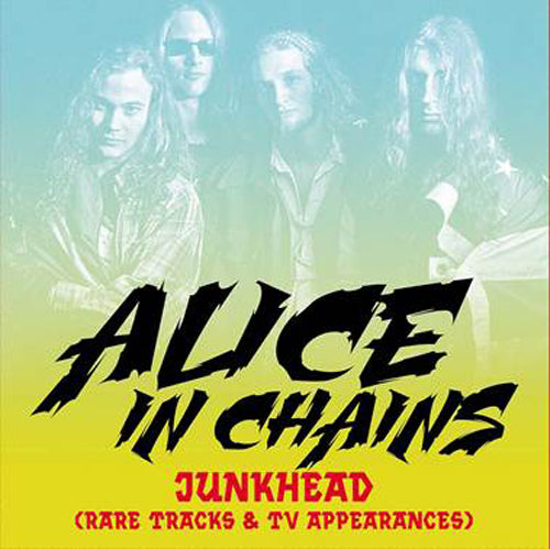 ALICE IN CHAINS - Junkhead (Rare Tracks & Tv Appearances) vinyl lp TVPA1311