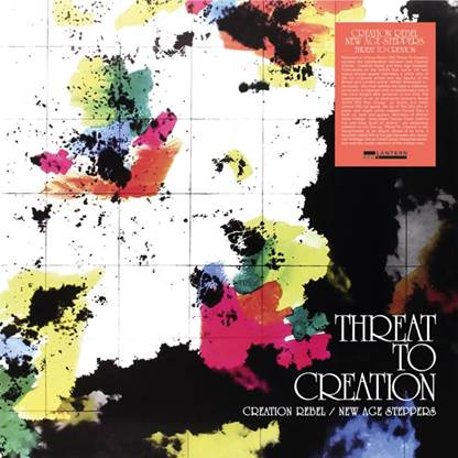 CREATION REBEL/NEW AGE STEPPERS – Threat to Creation vinyl lp LANR004
