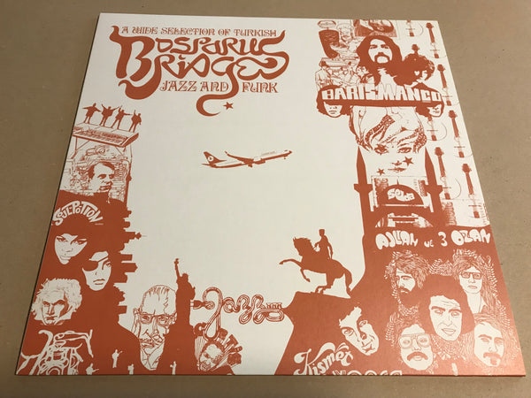 BOSPORUS BRIDGES A Wide Selection Of Turkish Jazz And Funk 1968-1978 vinyl lp