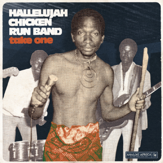 Hallelujah Chicken Run Band - Take One (180g Vinyl LP) AALP062