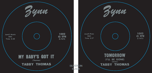 "ZYNN1002 – TABBY THOMAS – MY BABYS GOT IT / TOMORROW REPRO 7"" VINYL"