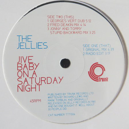 "The Jellies ‎– Jive Baby On A Saturday Night Vinyl, 12"", 45 RPM"