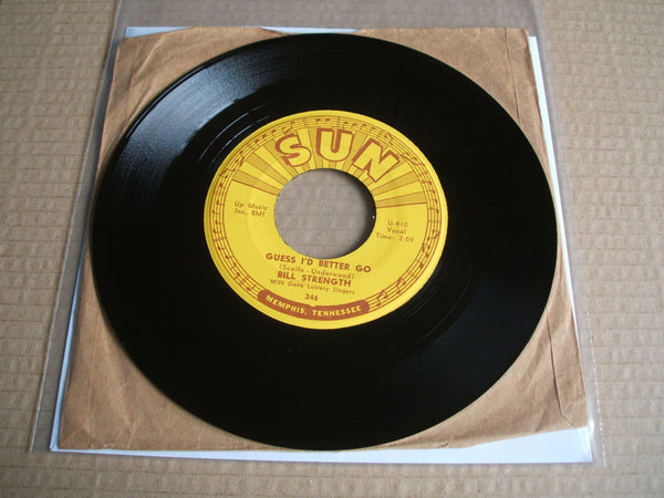 "bill strength guess i'd better go / senorita usa sun 346 original 7"" vinyl"