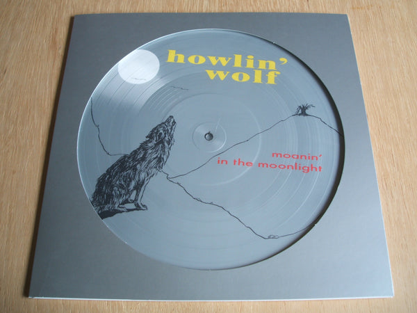"howlin' wolf Moanin' In The Moon 12"" vinyl picture disc 180gram lp"