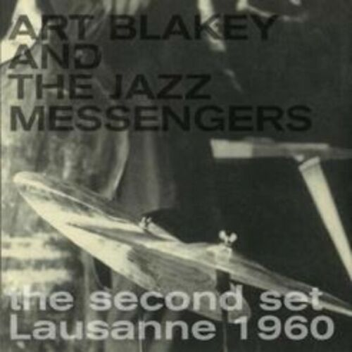 ART BLAKEY AND THE JAZZ MESSENGERS – Second Set Lausanne 1960 VINYL LP ND015