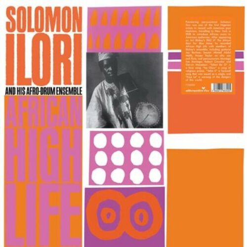 SOLOMON ILORI AND HIS AFRO-DRUM ENSEMBLE AFRICAN HIGH LIFE vinyl lp   pre order