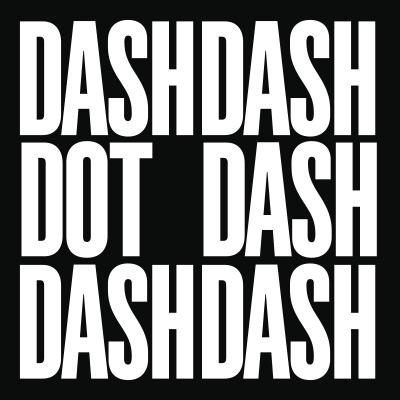Dash Dash Dot Dash Dash Dash means GO in Morse code. Our nickname is GoDashDot.