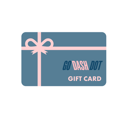 Not sure which style you friend, sister, mom, aunt, brother, dad, cousin, coworker, fave fitness instructor might like? A Go Dash Dot Gift Card is the best choice!