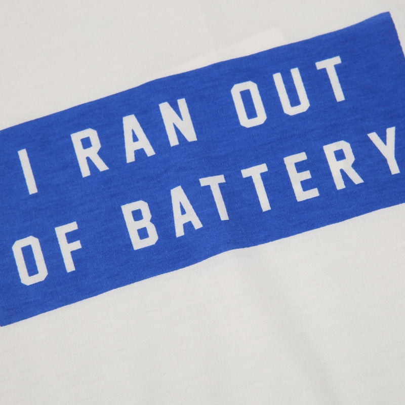 I RAN OUT OF BATTERY Casual  T-shirt - simplifybox