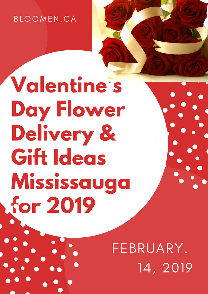 Valentine's Day Flower Delivery & Gift Ideas Mississauga for 2019